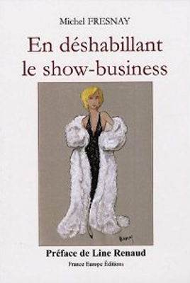 En déshabillant le show-business